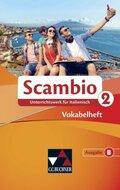 Scambio B: Vokabelheft; Bd.2