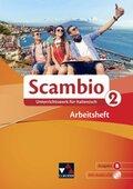 Scambio B: Arbeitsheft, m. Audio-CD; .2