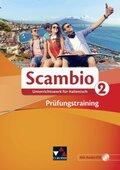 Scambio A: Prüfungstraining, m. Audio-CD; .2