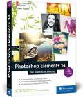 Photoshop Elements 14 - Der praktische Einstieg
