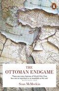 The Ottoman Endgame