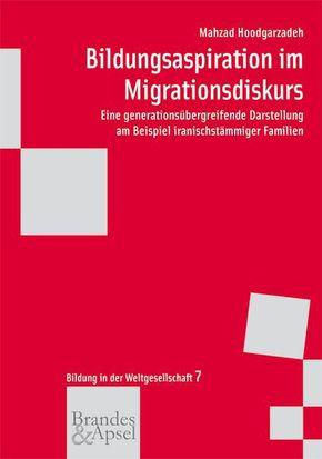 Bildungsaspiration im Migrationsdiskurs