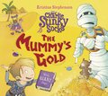 Sir Charlie stinky socks & the Mummy's Gold
