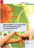 Gesundheit und Soziales für die Berufsreifeprüfung - Tl.2