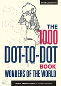 The 1000 Dot-to-Dot Book: Wonders of the World