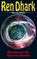 Ren Dhark Weg ins Weltall, Das Wissen der Quun 'ko' Aaraan