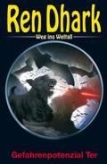 Ren Dhark Weg ins Weltall - Gefahrenpotential Ter
