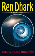 Ren Dhark Weg ins Weltall - Aufbruch nach NGK 3109