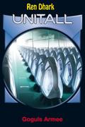 Ren Dhark Unitall - Goguls Armee