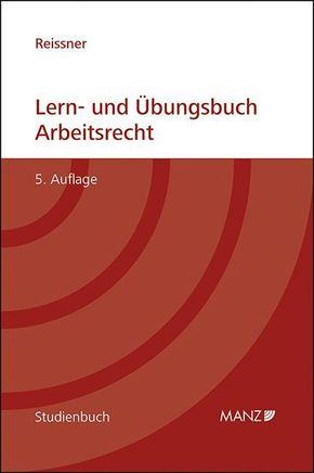 Lern- und Übungsbuch Arbeitsrecht (f. Österreich)