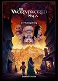 Die Wormworld Saga - Der Königsberg