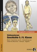 Stationenlernen Geschichte 5./6. Klasse - Bd.1