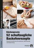 Küchenpraxis: 52 schultaugliche Backofenrezepte, m. CD-ROM