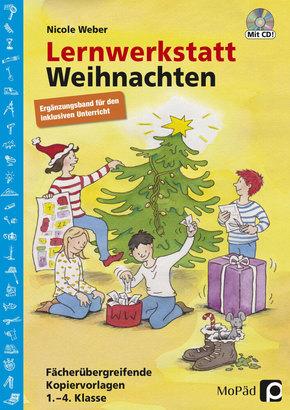 Lernwerkstatt Weihnachten - Ergänzungsband für den inklusiven Unterricht, m. CD-ROM