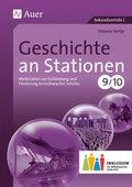 Geschichte an Stationen, Klassen 9/10 Inklusion