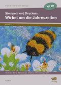 Stempeln und Drucken: Wirbel um die Jahreszeiten, m. CD-ROM