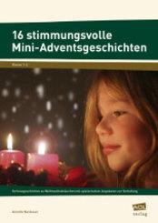 16 stimmungsvolle Mini-Adventsgeschichten