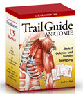 Trail Guide Anatomie, 175 Lernkarten - Vol.1