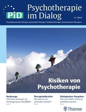 Psychotherapie im Dialog (PiD): Risiken von Psychotherapie; Nr.4/2015