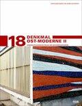 Denkmal Ost-Moderne - Bd.2