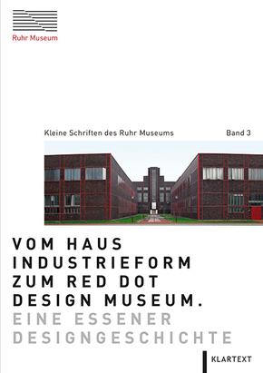 Vom Haus Industrieform zum Red Dot Design Museum