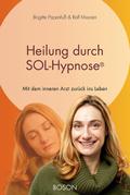 Heilung durch SOL-Hypnose