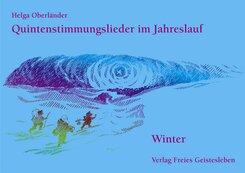 Quintenstimmungslieder im Jahreslauf: Winter