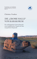 """Die """"Große Halle"""" von Karakorum"""