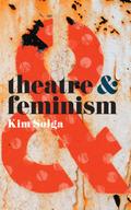 Theatre & Feminism