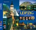 LEIPZIG - Moderne Großstadt mit Kultur und Tradition