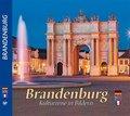 Brandenburg - Kulturreise in Bildern