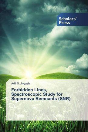 Forbidden Lines, Spectroscopic Study for Supernova Remnants (SNR)