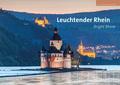 Leuchtender Rhein - Bright Rhine