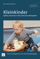 Kleinkinder. Spielen und Lernen in den ersten drei Lebensjahren