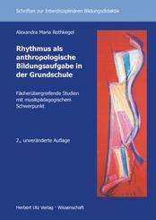 Rhythmus als anthropologische Bildungsaufgabe in der Grundschule