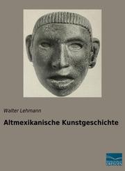 Altmexikanische Kunstgeschichte