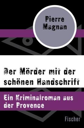Der Mörder mit der schönen Handschrift