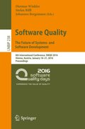 Software Quality. The Future of Systems- and Software Development