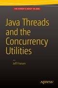 Java Threads and the Concurrency Utilities