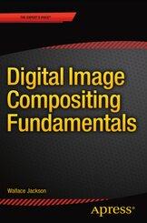 Digital Image Compositing Fundamentals
