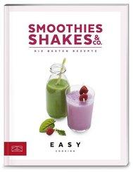 Smoothies, Shakes & Co. - Die besten Rezepte
