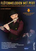 Geigenmelodien mit Pfiff, für Violine m. 2 Begleitstimmen, Spielpartitur
