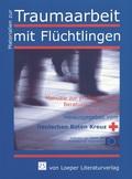 Zusammenarbeit von Sozialarbeit und Psychologie in der Traumaarbeit mit Flüchtlingen: Synergetische Effekte im Rahmen ei