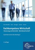 Fachkompetenz Wirtschaft, Steuerung und Kontrolle, Betriebswirtschaft, Kaufmännisches Berufskolleg II