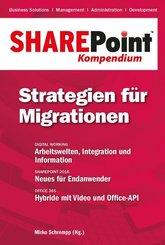 SharePoint Kompendium: Strategien für Migrationen; Bd.12