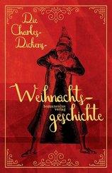 Die Charles-Dickens-Weihnachtsgeschichte, m. 1 Audio, m. 1 Karte