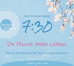 7:30 Uhr - Die Minute Ihres Lebens, 2 Audio-CDs