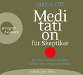 Meditation für Skeptiker, 2 Audio-CDs