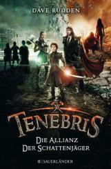 Tenebris - Die Allianz der Schattenjäger