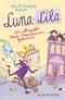 Luna-Lila - Das allergrößte Beste-Freundinnen-Geheimnis